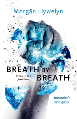 Breath by Breath: Book Three Step by Step Cover Image