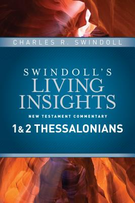 Insights on 1 & 2 Thessalonians (Swindoll's Living Insights New Testament Commentary #10) Cover Image