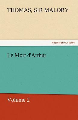Le Mort d'Arthur Cover Image