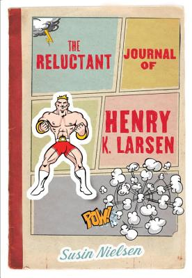 The Reluctant Journal of Henry K. Larsen Cover Image