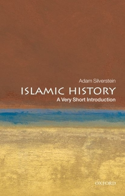 Islamic History: A Very Short Introduction (Very Short Introductions) Cover Image