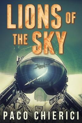 Lions of the Sky: The Top Gun for the New Millennium Cover Image