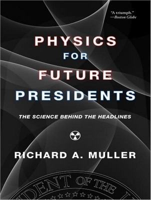 Physics for Future Presidents Cover
