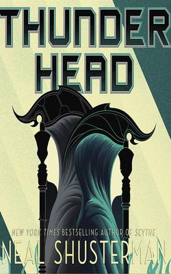 Thunderhead (Arc of a Scythe #2) Cover Image