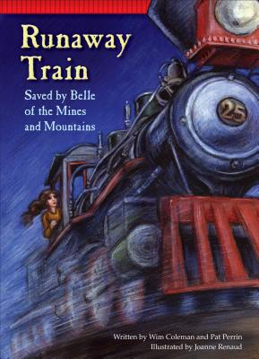 Runaway Train: Saved by Belle of the Mines and Mountains (Setting the Stage for Fluency) Cover Image