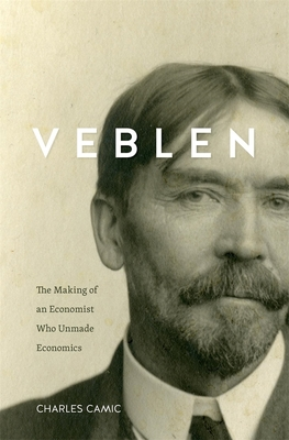 Veblen: The Making of an Economist Who Unmade Economics Cover Image