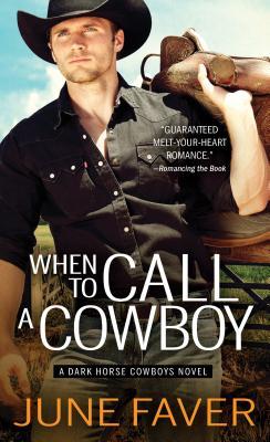 When to Call a Cowboy (Dark Horse Cowboys #3) Cover Image