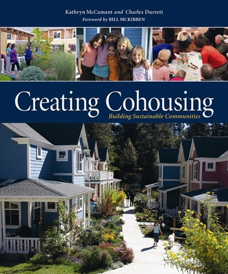 Creating Cohousing: Building Sustainable Communities Cover Image