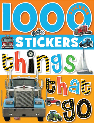 1000 Stickers: Things That Go Cover Image