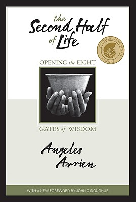 The Second Half of Life: Opening the Eight Gates of Wisdom Cover Image