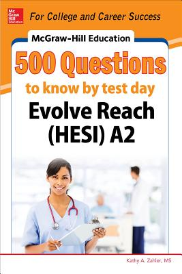 McGraw-Hill Education 500 Evolve Reach (Hesi) A2 Questions to Know by Test Day Cover Image