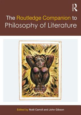 Cover for The Routledge Companion to Philosophy of Literature (Routledge Philosophy Companions)
