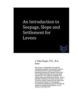 An Introduction to Seepage, Slope and Settlement for Levees Cover Image