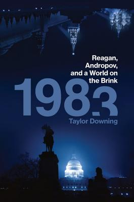 1983: Reagan, Andropov, and a World on the Brink Cover Image