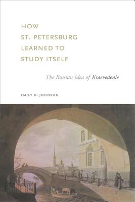 How St. Petersburg Learned to Study Itself Cover