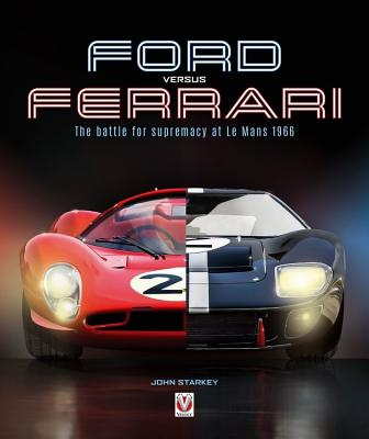 Ford versus Ferrari: The battle for supremacy at Le Mans 1966 Cover Image