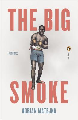 The Big Smoke (Penguin Poets) Cover Image