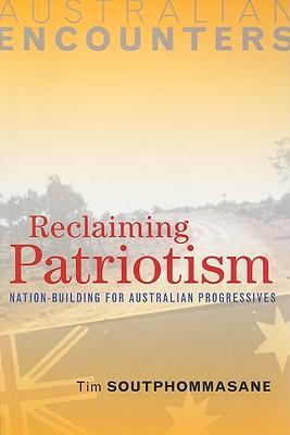 Reclaiming Patriotism: Nation-Building for Australian Progressives Cover Image