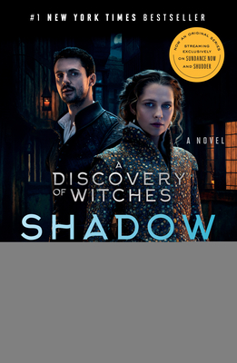 Shadow of Night (Movie Tie-In): A Novel (All Souls Series #2) Cover Image