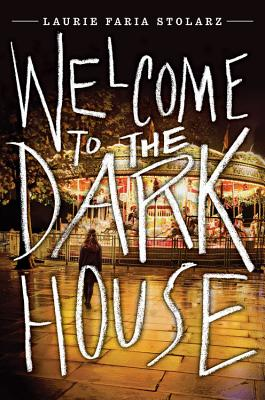 Welcome to the Dark House Cover