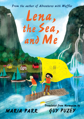 Cover for Lena, the Sea, and Me
