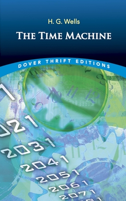 The Time Machine (Dover Thrift Editions) Cover Image
