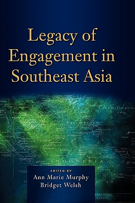 Legacy of Engagement in Southeast Asia Cover Image