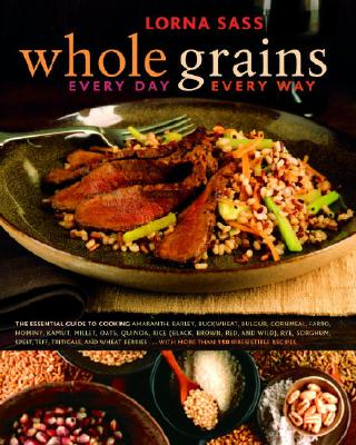 Whole Grains Every Day, Every Way Cover