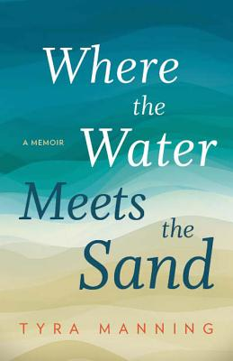 Where the Water Meets the Sand Cover Image