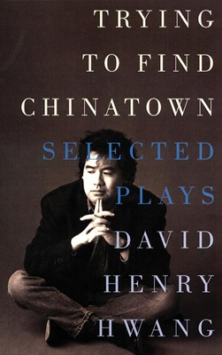 Cover for Trying to Find Chinatown