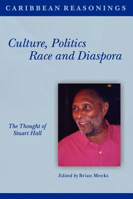 Caribbean Reasonings: Culture, Politics, Race and Diaspora Cover Image