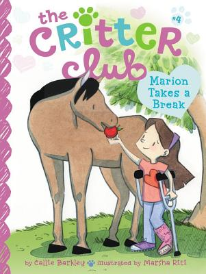 Marion Takes a Break (The Critter Club #4) Cover Image
