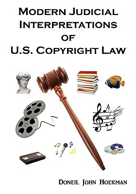 Modern Judicial Interpretations of U.S. Copyright Law Cover Image
