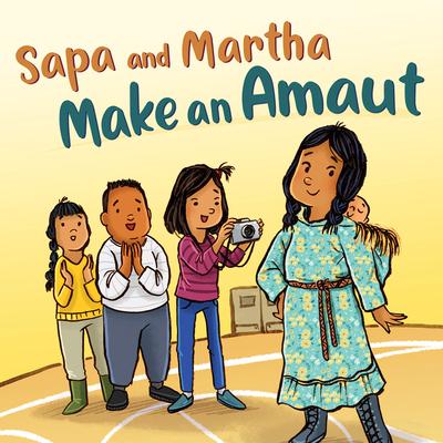 Sapa and Martha Make an Amaut: English Edition Cover Image