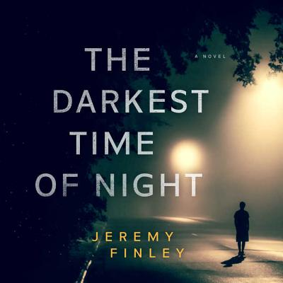 Cover for The Darkest Time of Night Lib/E