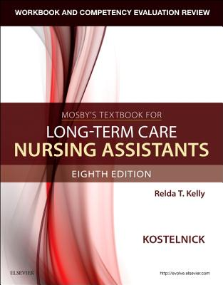 Workbook and Competency Evaluation Review for Mosby's Textbook for Long-Term Care Nursing Assistants Cover Image