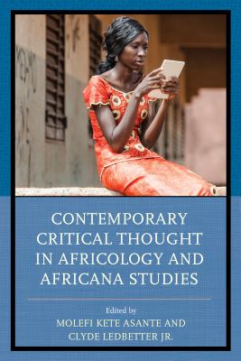 Contemporary Critical Thought in Africology and Africana Studies (Critical Africana Studies) Cover Image