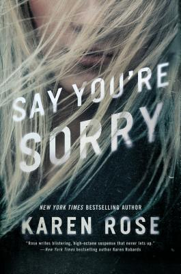 Say You're Sorry (Sacramento Series, The #1) Cover Image