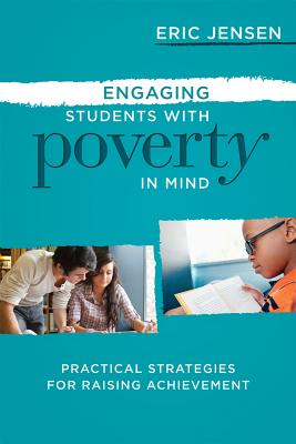 Engaging Students with Poverty in Mind: Practical Strategies for Raising Achievement Cover Image