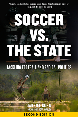 Soccer vs. the State: Tackling Football and Radical Politics Cover Image