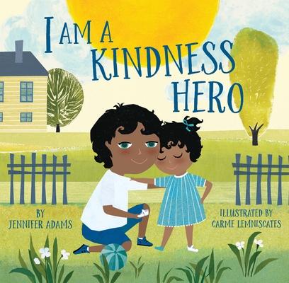 I Am a Kindness Hero (I Am a Warrior Goddess) Cover Image