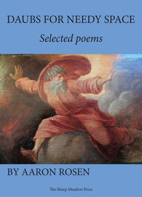 Daubs for Needy Space: Selected Poems Cover Image