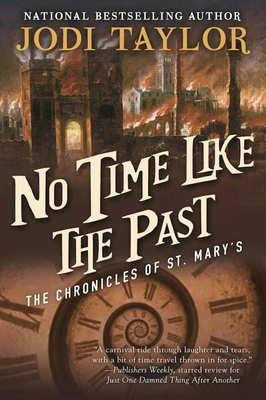 No Time Like the Past: The Chronicles of St. Mary's Book Five Cover Image