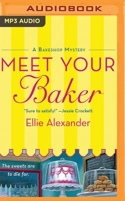 Meet Your Baker (Bakeshop Mystery #1) Cover Image