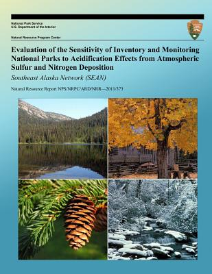Evaluation of the Sensitivity of Inventory and Monitoring National Parks to Acidification Effects from Atmospheric Sulfur and Nitrogen Deposition Sout Cover Image
