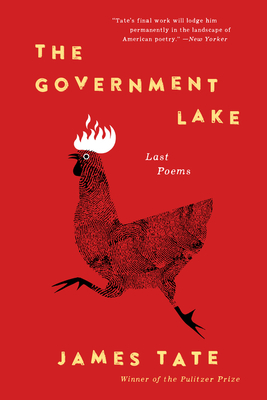 The Government Lake: Last Poems Cover Image