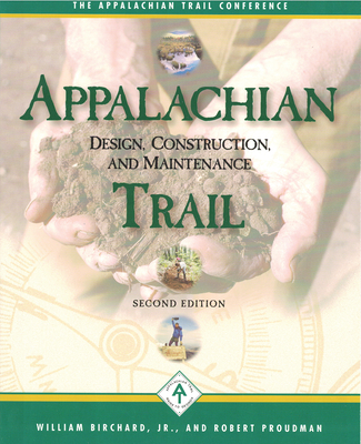 Appalachian Trail Design, Construction, and Maintenance Cover