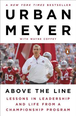 Above the Line: Lessons in Leadership and Life from a Championship Program Cover Image