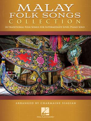 Malay Folk Songs Collection: Early to Mid-Intermediate Level Cover Image