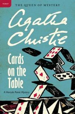 Cards on the Table: A Hercule Poirot Mystery (Hercule Poirot Mysteries #15) Cover Image
